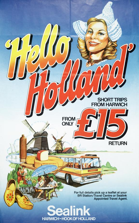BR poster 'Hello Holland' - Short Trips form Harwich from only £15 Return.