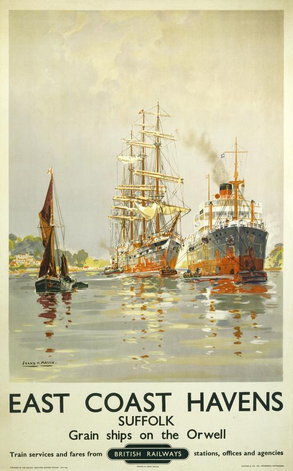 Poster, BR (ER), 'East Coast Havens, Suffolk', Grain Ships on the Orwell by Frank H Mason