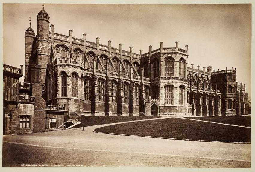 'St George's Chapel, Windsor. South Front'       A photograph of St. George's Chapel, Windsor Castle, published by George Washington Wilson [1823-1893] in about 1890
