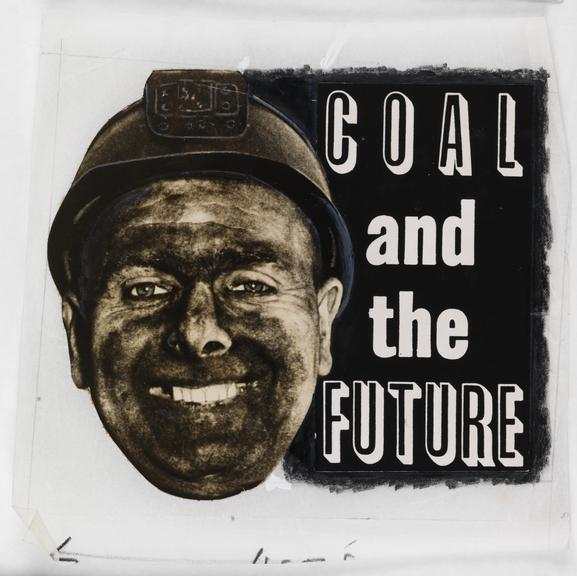 Coal miner's face juxtaposed with Coal and the Future text
