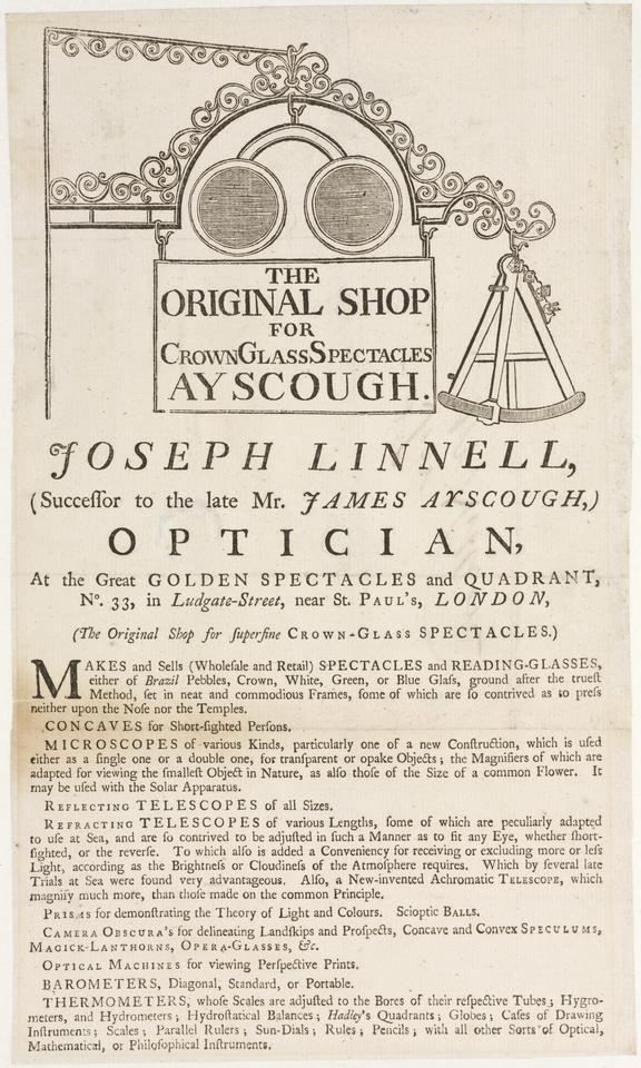 Trade card: Joseph Linnell, successor to the late Mr James Ayscough, Optician, At the Great Golden Spectacles and