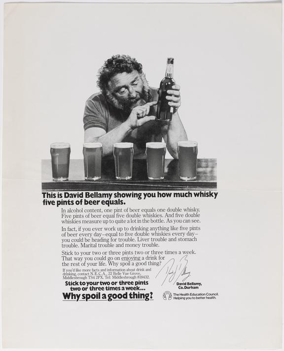 Poster (B&W) 'This is David Bellamy showing you how much whisky five pints of beer equals' with sub strapline, Stick