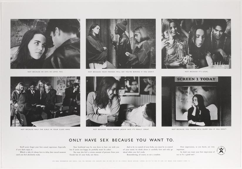 """Poster for """"Only have sex because you want to..."""" One of Approximately 800 health education posters produced for the"""