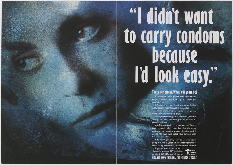 """Poster for """"I didn't want to carry condoms because I'd look easy"""" One of Approximately 800 health education posters"""