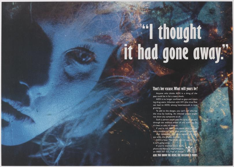 """Poster for """"I'd thought it had gone away"""" One of Approximately 800 health education posters produced for the Central"""