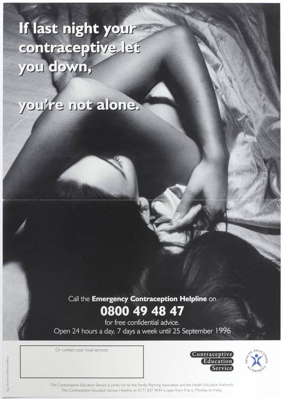 """Poster for """"If last night your contraceptive let you down, you're not alone"""" One of Approximately 800 health education"""