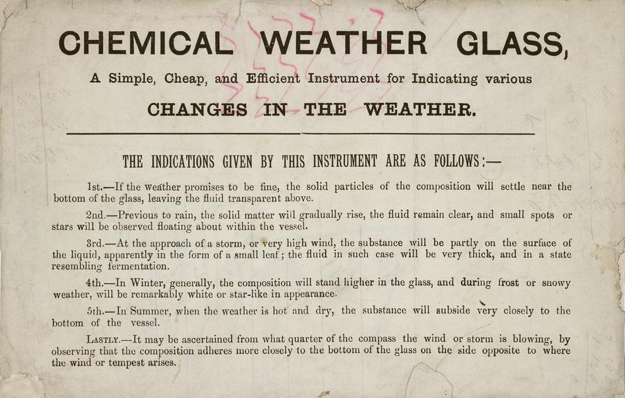 Chemical Weather Glass, a simple, cheap and efficient instrument for indicating various changes in the weather.
