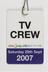 Media pass with lanyard for TV crew for the Great North Run, 29 September 2007.