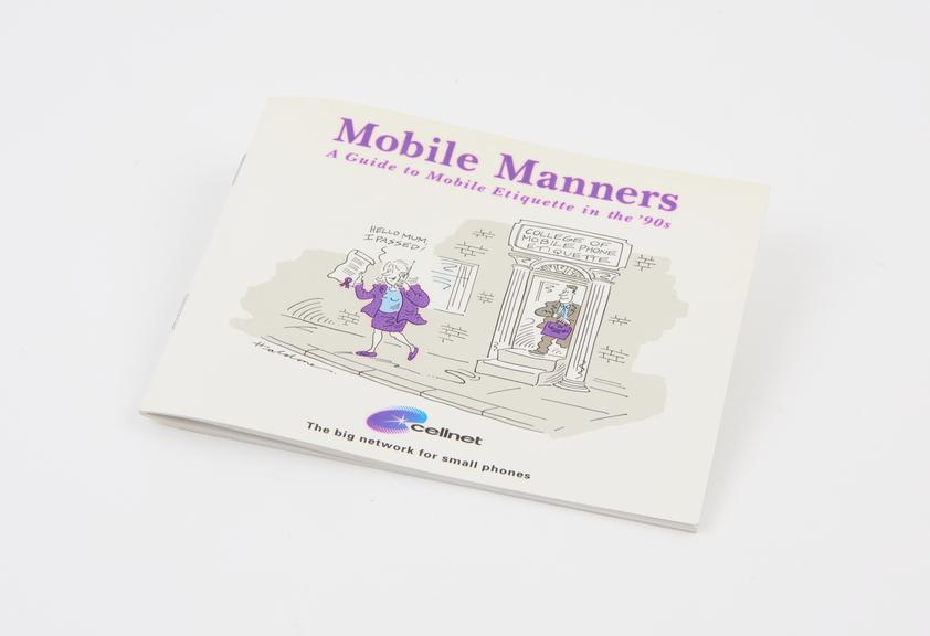 A Cellnet Booklet Mobile Manners: A Guide to Mobile Etiquette in the 90's', published by Telecom Securicor Cellular