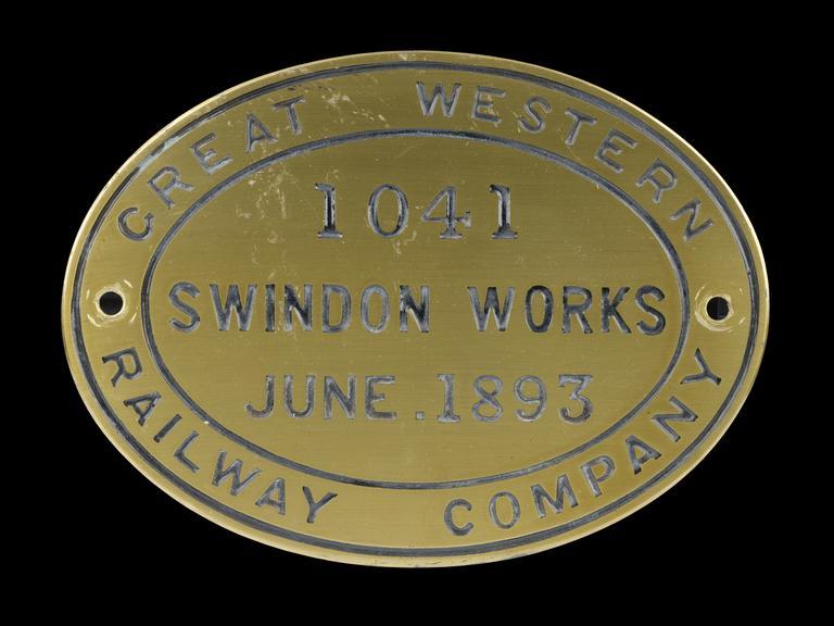Tender worksplate, Great Western Railway, 'Great Western Railway Company' 1041 Swindon Works June 1893', Brass Oval.