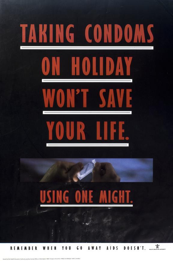 Poster with an HIV and AIDS related message, advising tourists to take condoms with them when going on holiday,